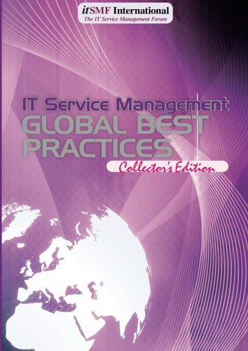 IT Service Management Global Best Practices Volume: Editorial Board