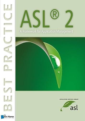 ASL2: A Framework For Application Management (Best: Van Haren Publishing