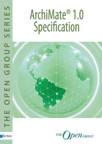 9789087535025: ArchiMate 1.0 Specification: Technical Standard (The open group series)