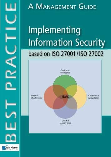 Implementing Information Security based on ISO 27001/ISO 27002 A Management Guide (Paperback)
