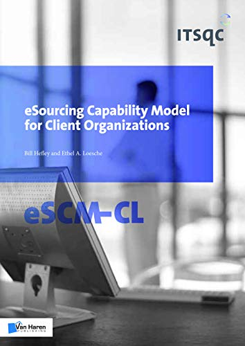 9789087535599: eSourcing Capability Model for Client Organizations (eSCM-CL)