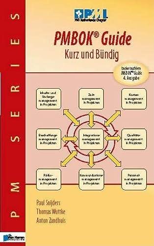 Eine Zusammenfassung Des Pmbok Guide - Kurz: Van Haren Publishing