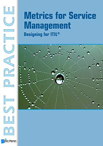 9789087536480: Metrics For Service Management: Designing For ITIL (Best Practice Series)