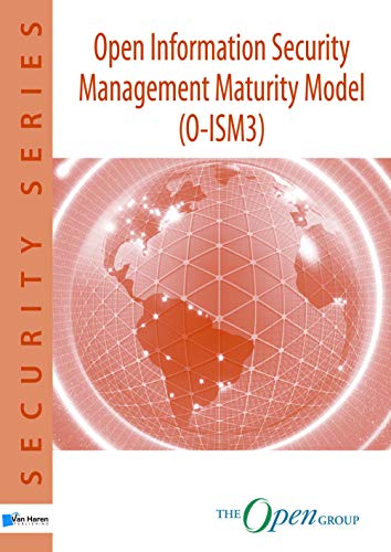 9789087536657: Open Information Security Management Maturity Model (O-Ism3) (The Open Group Series)