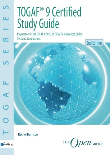 9789087536800: TOGAF 9 Certified Study Guide - Second Edition