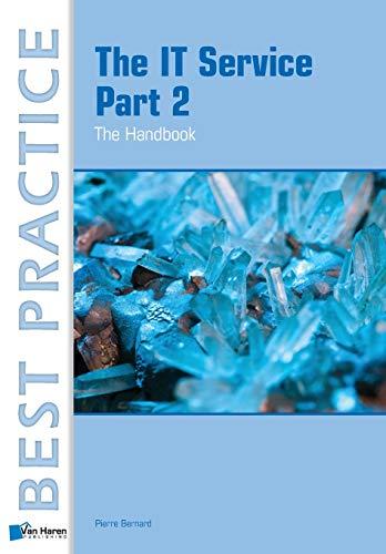 IT Service Part 2 - The Handbook (Best Practice Series): Bernard, Pierre