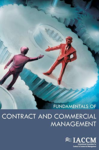 9789087537128: IACCM Fundamentals Of Contract And Commercial Management