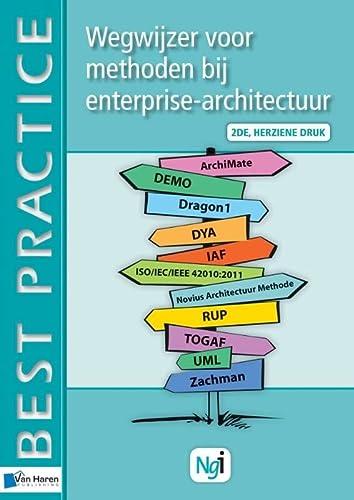 9789087538026: Wegwijzer voor methoden bij enterprise-architectuur 2de herziene druk