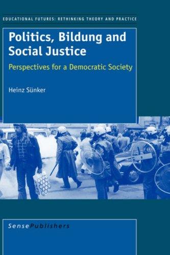 Politics, Bildung and Social Justice: H. Snker