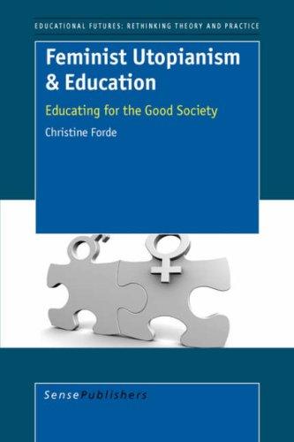 Feminist Utopianism Education: C. Forde