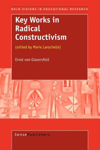 9789087900854: Key Works in Radical Constructivism (Bold Visions in Educational Research)