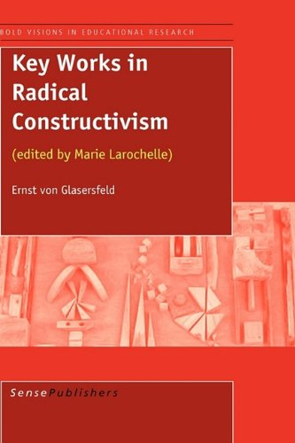9789087900861: Key Works in Radical Constructivism (Bold Visions in Educational Research)