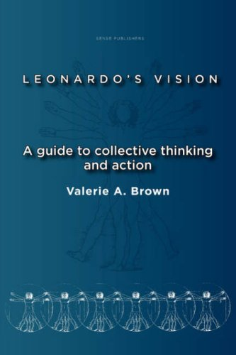 9789087901349: Leonardo's Vision: A Guide to Collective Thinking and Action