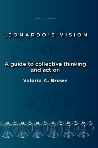 9789087901356: Leonardo's Vision: A guide to collective thinking and action
