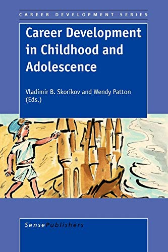 9789087901592: Career Development in Childhood and Adolescence