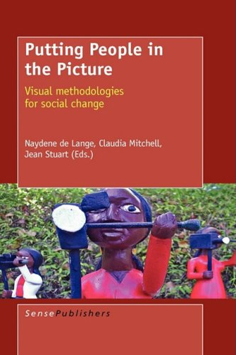 9789087901790: Putting People in the Picture: Visual Methodologies for Social Change