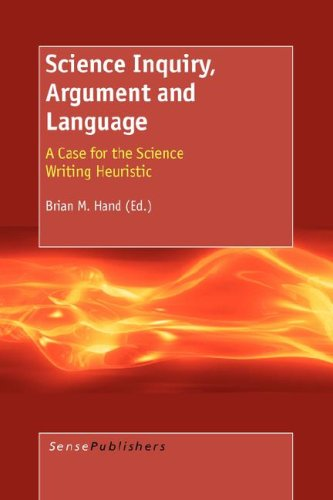 9789087902506: Science Inquiry, Argument and Language: A Case for the Science Writing Heuristic
