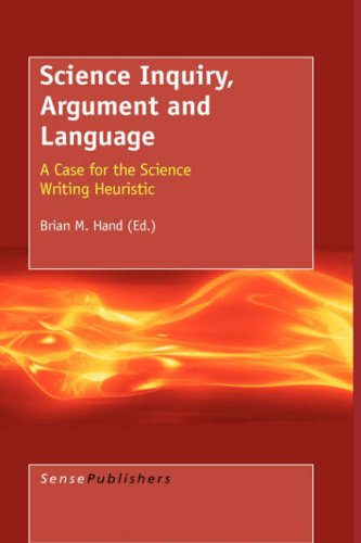 9789087902513: SCIENCE INQUIRY, ARGUMENT AND LANGUAGE: A Case for the Science Writing Heuristic