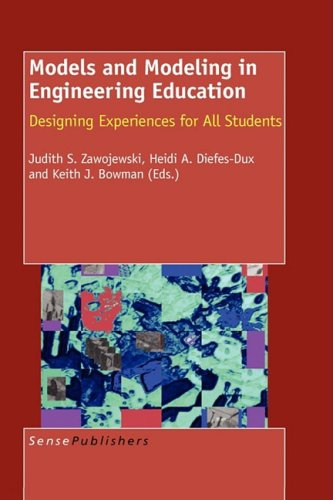9789087904036: Models and Modeling in Engineering Education: Designing Experiences for All Students