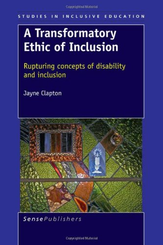 9789087905385: A Transformatory Ethic of Inclusion: Rupturing Concepts of Disability and Inclusion (Studies in Inclusive Education)