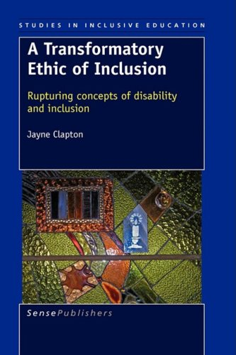 9789087905392: A Transformatory Ethic of Inclusion: Rupturing Concepts of Disability and Inclusion (Studies in Inclusive Education)