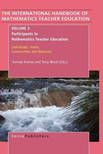 9789087905477: The Handbook of Mathematics Teacher Education: Volume 3 (International Handbook of Mathematics Teacher Education)