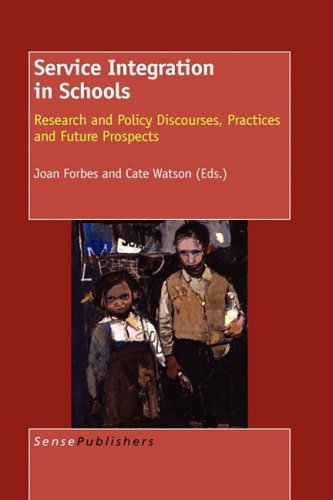Service Integration in Schools: Joan Forbes (Editor),