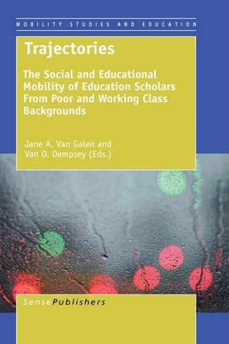 9789087907259: Trajectories: The Social and Educational Mobility of Education Scholars from Poor and Working Class Backgrounds