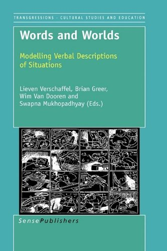 Words and Worlds: Modeling Verbal Descriptions of Situations: Lieven Verschaffel (Editor), Brian ...
