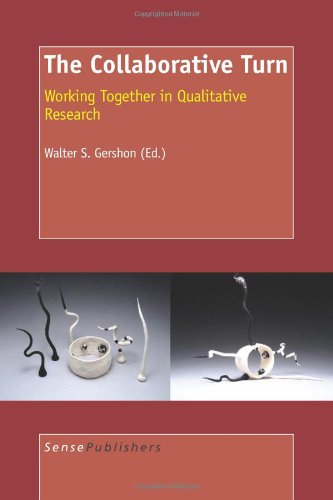 9789087909581: The Collaborative Turn Working Together in Qualitative Research
