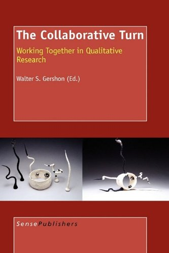 9789087909598: The Collaborative Turn Working Together in Qualitative Research