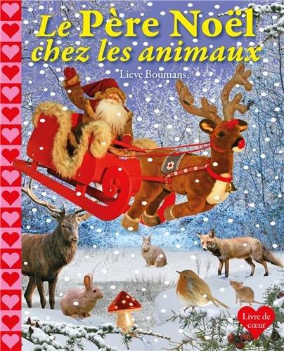 9789088462382: Le Père Noël chez les animaux