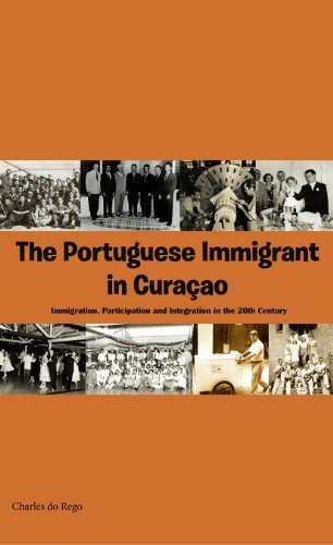 9789088503238: The Portuguese Immigrant in Curacao
