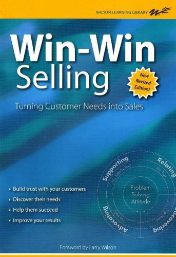 Win-Win Selling: The Original 4-Step Counselor Approach