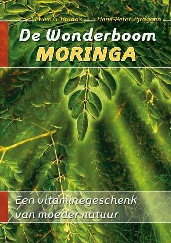9789088790379: De wonderboom Moringa
