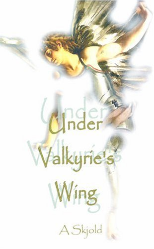 9789088850097: Under Valkyrie's Wing: A Collection