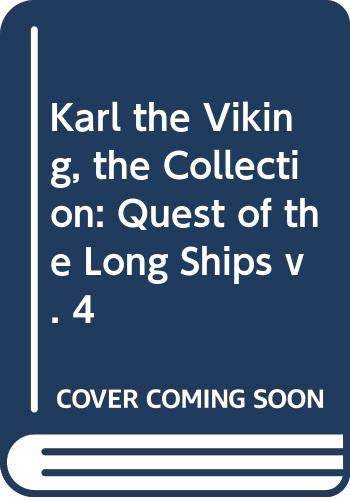 Karl the Viking, the Collection: Quest of the Long Ships v. 4 (9088860386) by Cowan, Ted; Moorcock, Michael