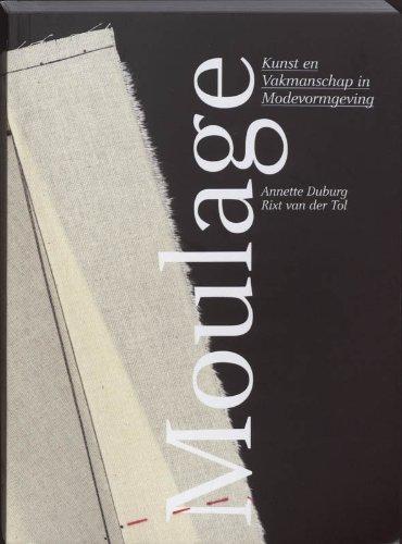 9789089100863: Moulage: Kunst en Vakmanschap in Modevormgeving (NL)
