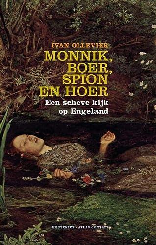Monnik, boer, spion en hoer: een scheve: Ivan Ollevier