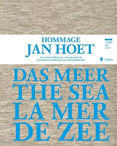 Das Meer/ The Sea/ De zee/ La mer: salut d'honneur.: Hoet, Jan.