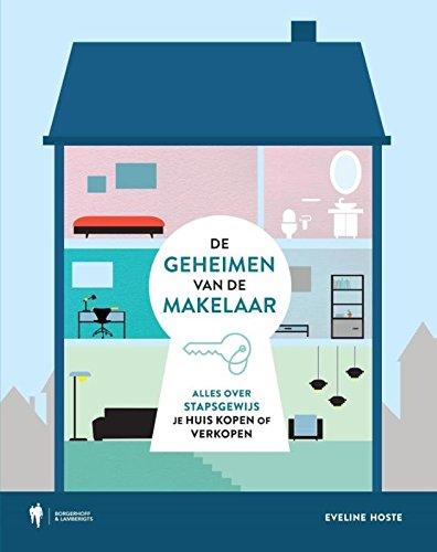 9789089316189: De geheimen van de makelaar: koop of verkoop je woning in 7 eenvoudige stappen