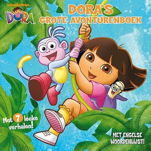Dora's grote avonturenboek / druk 1