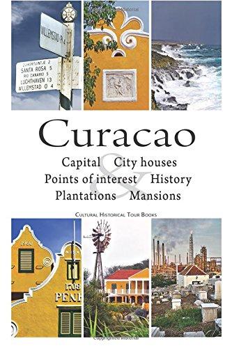 9789089430052: Curacao: cultural historical tour book