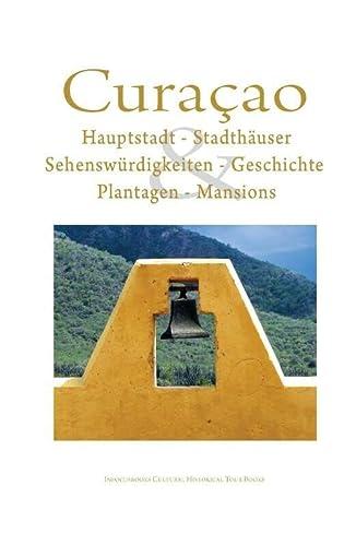 9789089430069: Curacao: Kulturelle historische tour buch