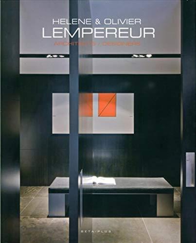 9789089440594: Helene et olivier lempereur - architectes/designers. ouvrage multilingue français/anglais/neerlandai: Architectes/Designers. Ouvrage multilingue français/anglais/néerlandais. (Ouvrages sur l'habitat)