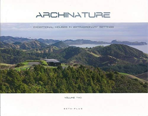 9789089440648: Archi-nature: Private Houses in Extraordinary Landscapes (Volume 2)