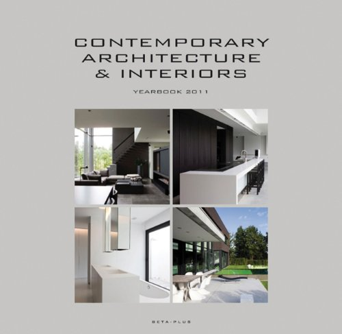 Contemporary Architecture & Interiors: Yearbook 2011 (9789089440730) by Pauwels, Wim