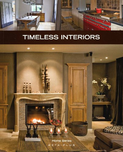 Timeless Interiors (Home Series) (9789089440815) by Pauwels, Wim