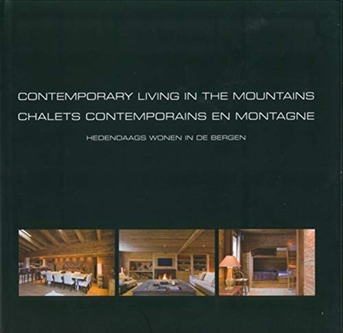 9789089440877: Contemporary Living in the Mountains