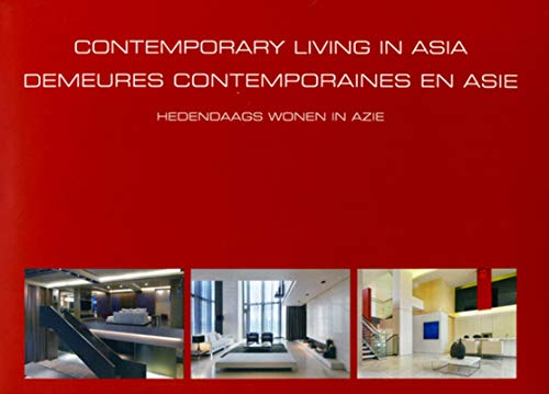 Contemporary Living in Asia (Ouvrages sur l'habitat) (9789089440884) by Pauwels, Wim